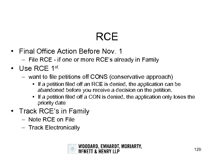 RCE • Final Office Action Before Nov. 1 – File RCE - if one