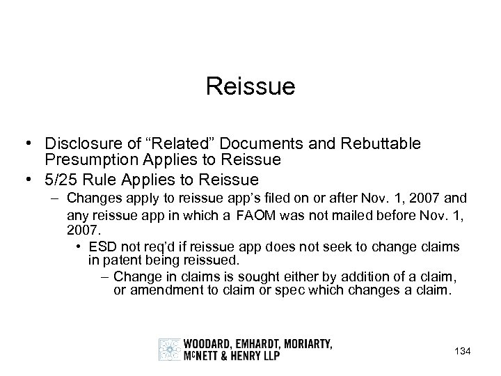 "Reissue • Disclosure of ""Related"" Documents and Rebuttable Presumption Applies to Reissue • 5/25"