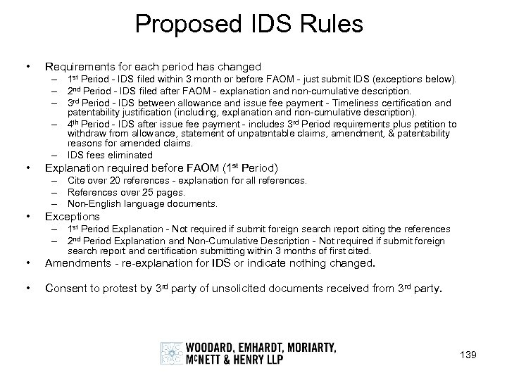 Proposed IDS Rules • Requirements for each period has changed – 1 st Period
