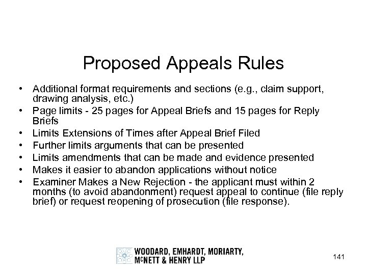 Proposed Appeals Rules • Additional format requirements and sections (e. g. , claim support,