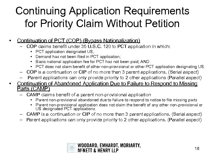 Continuing Application Requirements for Priority Claim Without Petition • Continuation of PCT (COP) (Bypass