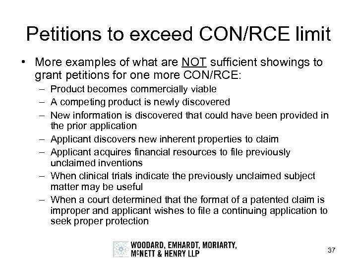 Petitions to exceed CON/RCE limit • More examples of what are NOT sufficient showings