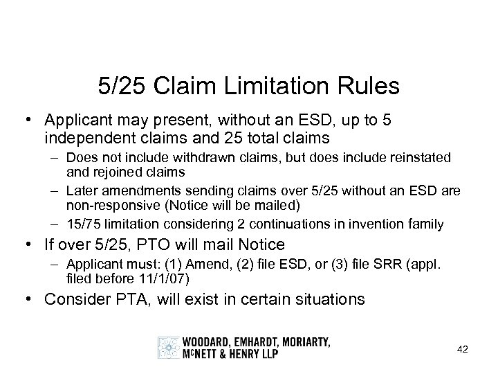 5/25 Claim Limitation Rules • Applicant may present, without an ESD, up to 5