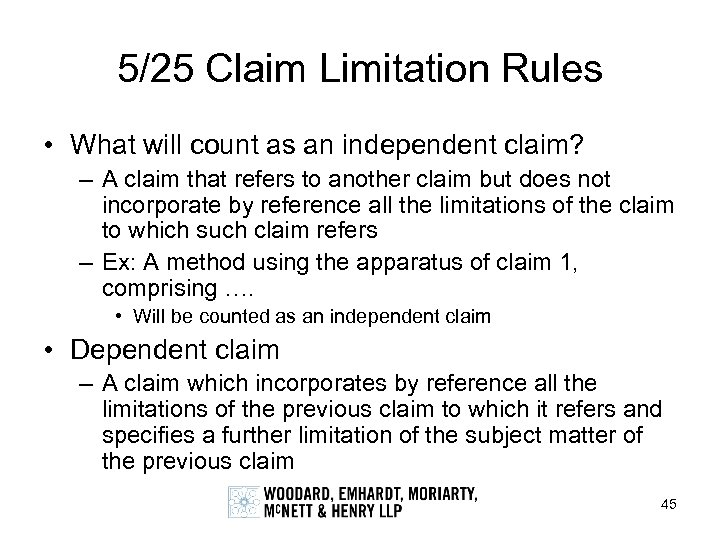 5/25 Claim Limitation Rules • What will count as an independent claim? – A
