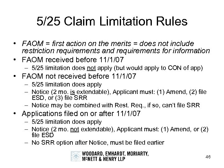 5/25 Claim Limitation Rules • FAOM = first action on the merits = does