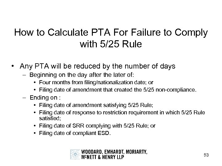 How to Calculate PTA For Failure to Comply with 5/25 Rule • Any PTA