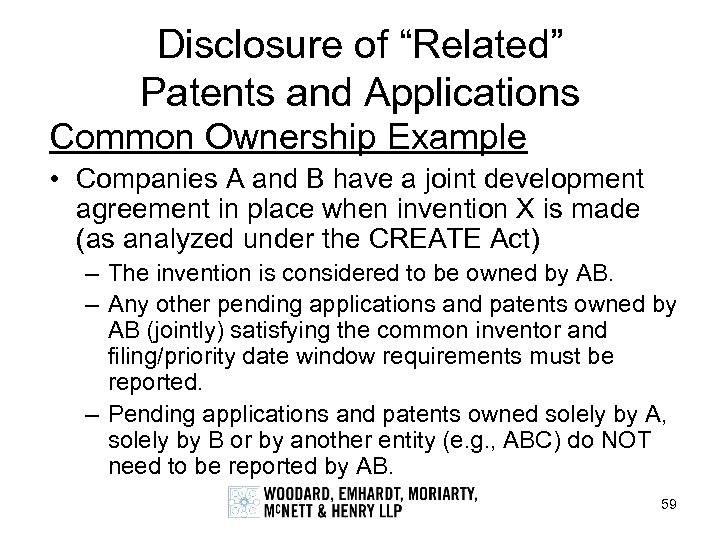"Disclosure of ""Related"" Patents and Applications Common Ownership Example • Companies A and B"