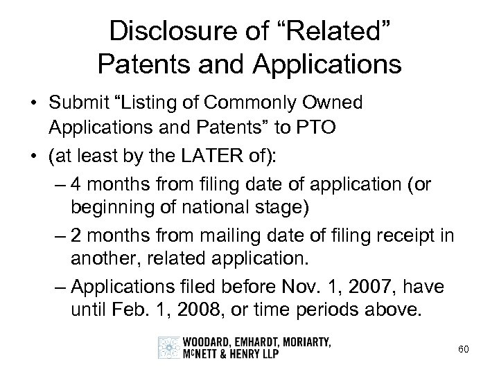 "Disclosure of ""Related"" Patents and Applications • Submit ""Listing of Commonly Owned Applications and"