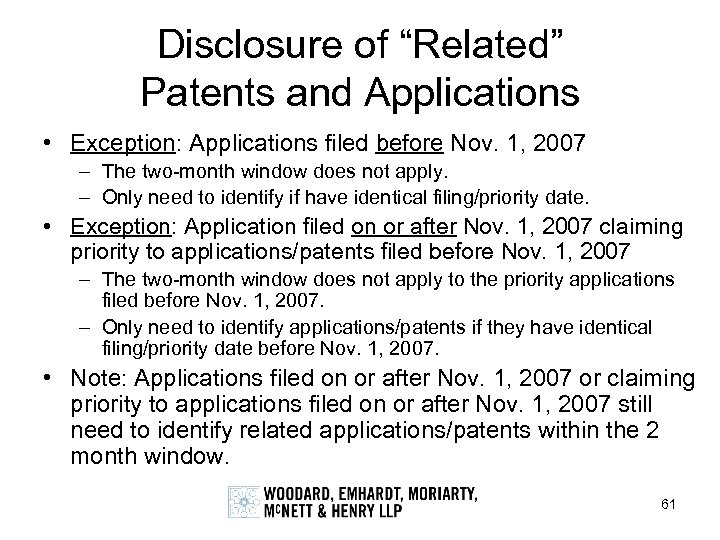 "Disclosure of ""Related"" Patents and Applications • Exception: Applications filed before Nov. 1, 2007"
