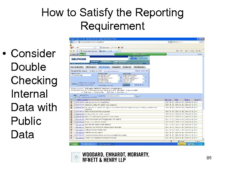 How to Satisfy the Reporting Requirement • Consider Double Checking Internal Data with Public