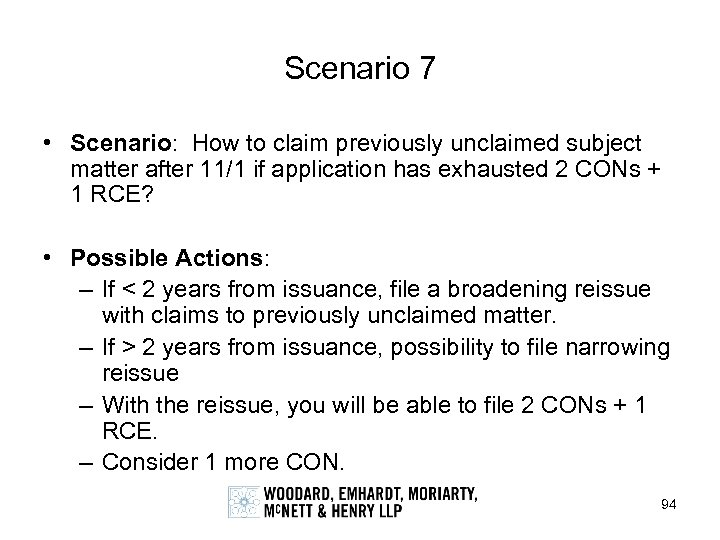Scenario 7 • Scenario: How to claim previously unclaimed subject matter after 11/1 if