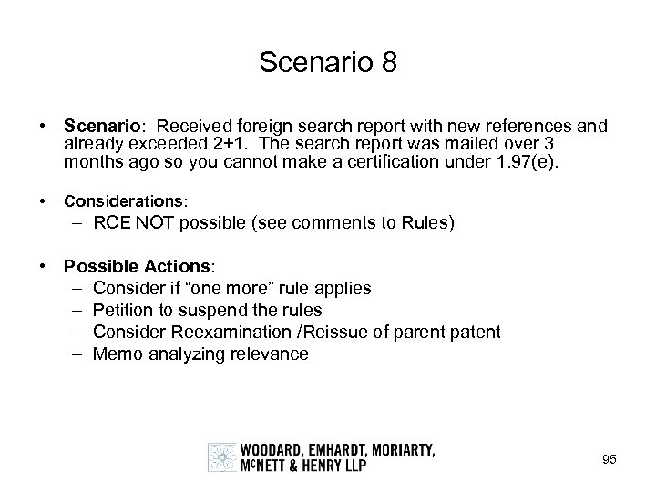 Scenario 8 • Scenario: Received foreign search report with new references and already exceeded