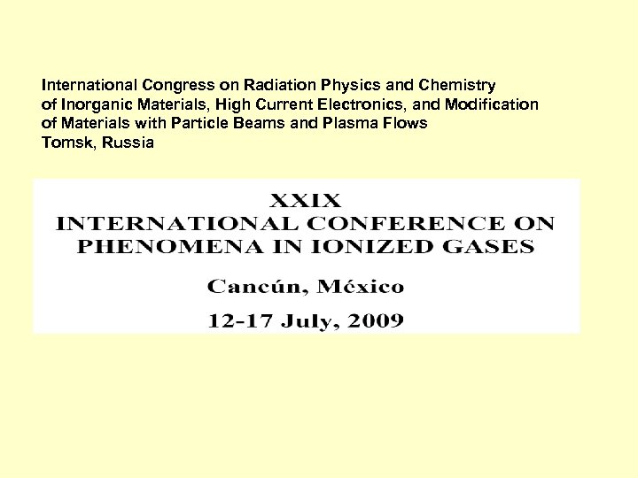 International Congress on Radiation Physics and Chemistry of Inorganic Materials, High Current Electronics, and