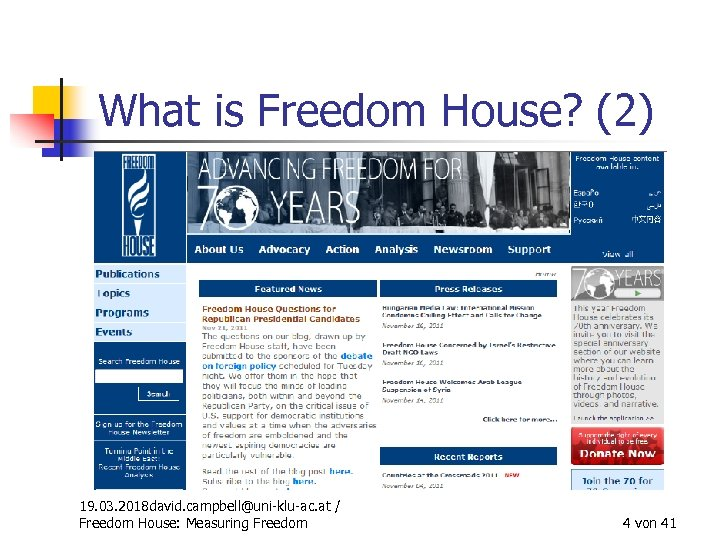 What is Freedom House? (2) 19. 03. 2018 david. campbell@uni-klu-ac. at / Freedom House: