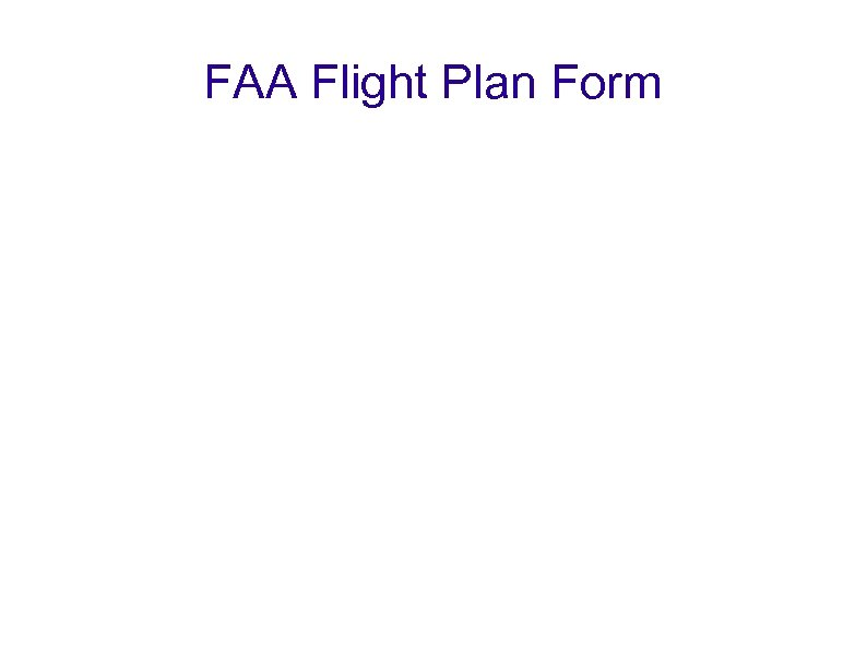 FAA Flight Plan Form