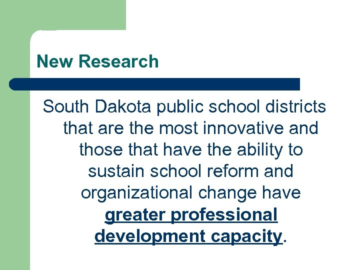 New Research South Dakota public school districts that are the most innovative and those