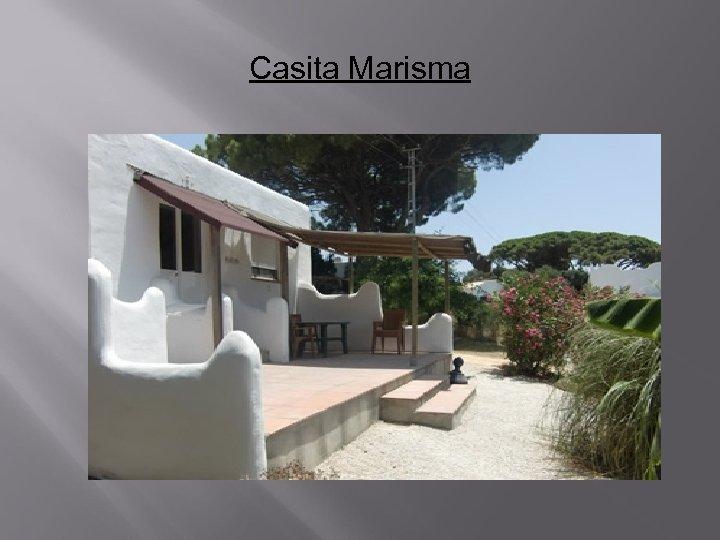 Casita Marisma