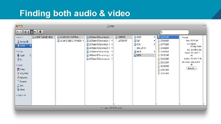 Finding both audio & video 18
