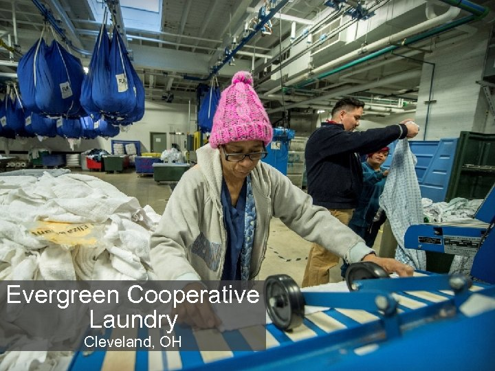 Evergreen Cooperative Laundry Cleveland, OH