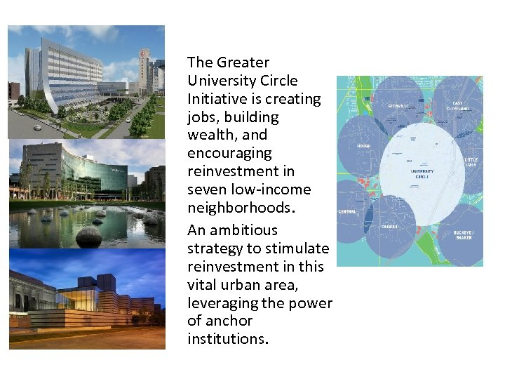 The Greater University Circle Initiative is creating jobs, building wealth, and encouraging reinvestment in