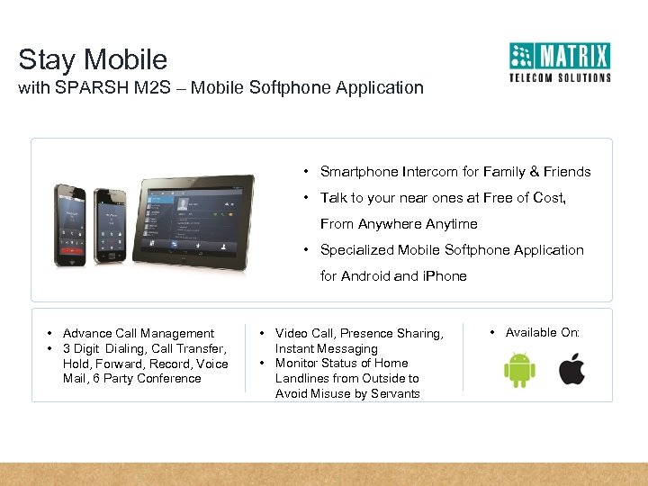 Stay Mobile with SPARSH M 2 S – Mobile Softphone Application • Smartphone Intercom