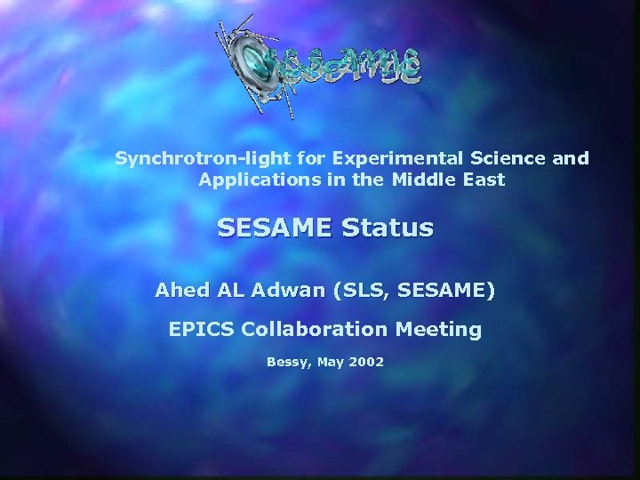 Synchrotron-light for Experimental Science and Applications in the Middle East SESAME Status Ahed AL