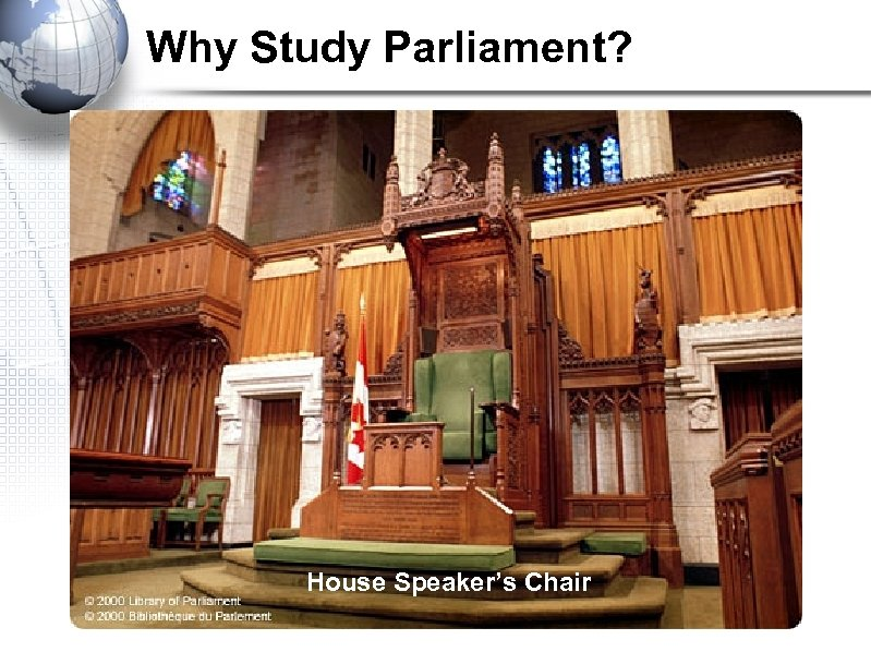 Why Study Parliament? House Speaker's Chair