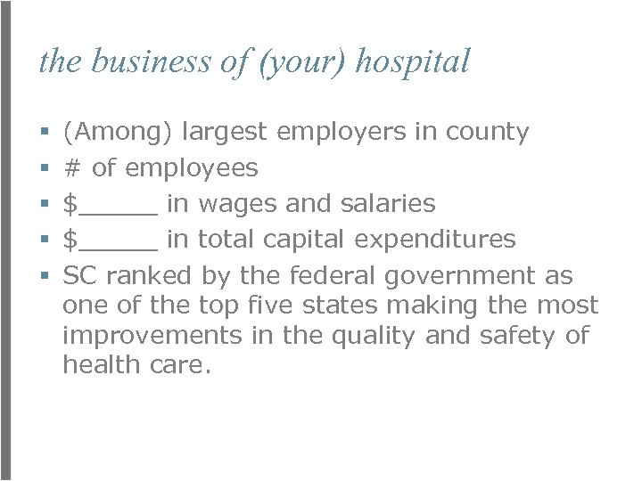 the business of (your) hospital § § § (Among) largest employers in county #