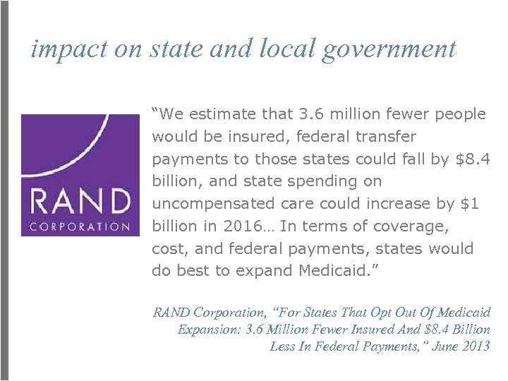 """impact on state and local government """"We estimate that 3. 6 million fewer people"""