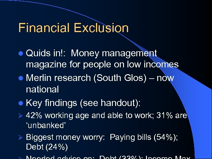Financial Exclusion l Quids in!: Money management magazine for people on low incomes l