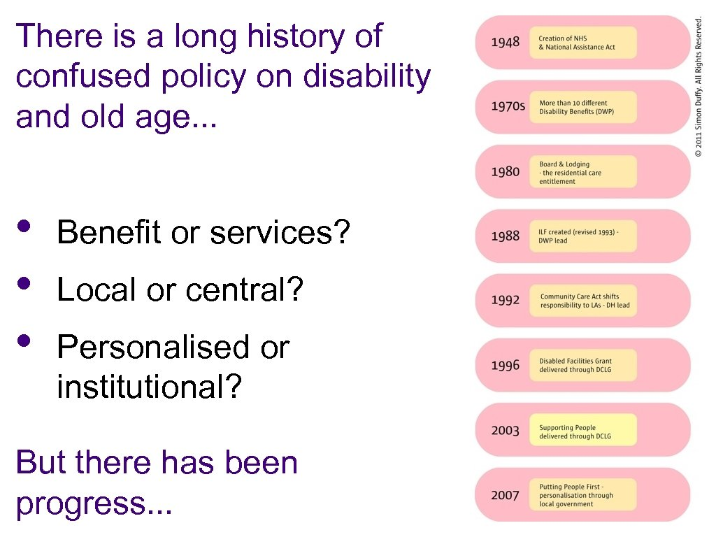 There is a long history of confused policy on disability and old age. .