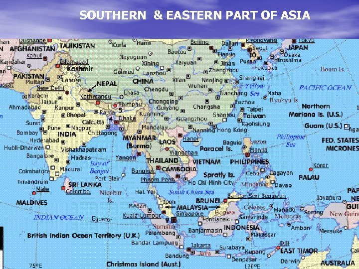 SOUTHERN & EASTERN PART OF ASIA