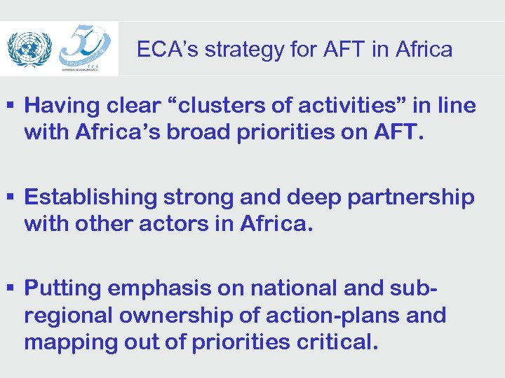 """ECA's strategy for AFT in Africa § Having clear """"clusters of activities"""" in line"""