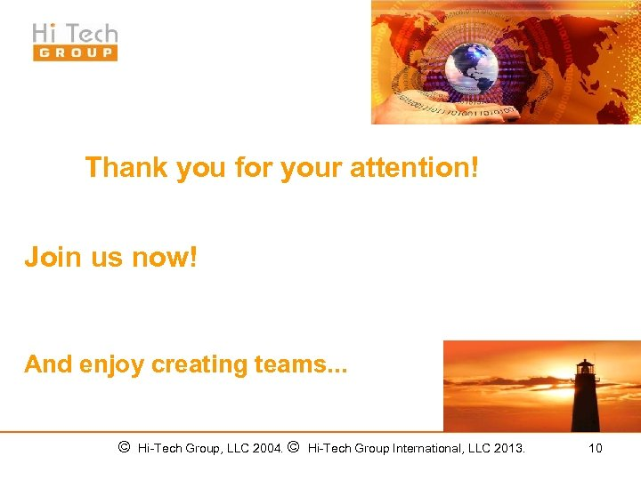 Thank you for your attention! Join us now! And enjoy creating teams. . .