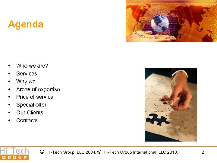 Agenda • • Who we are? Services Why we Areas of expertise Price of