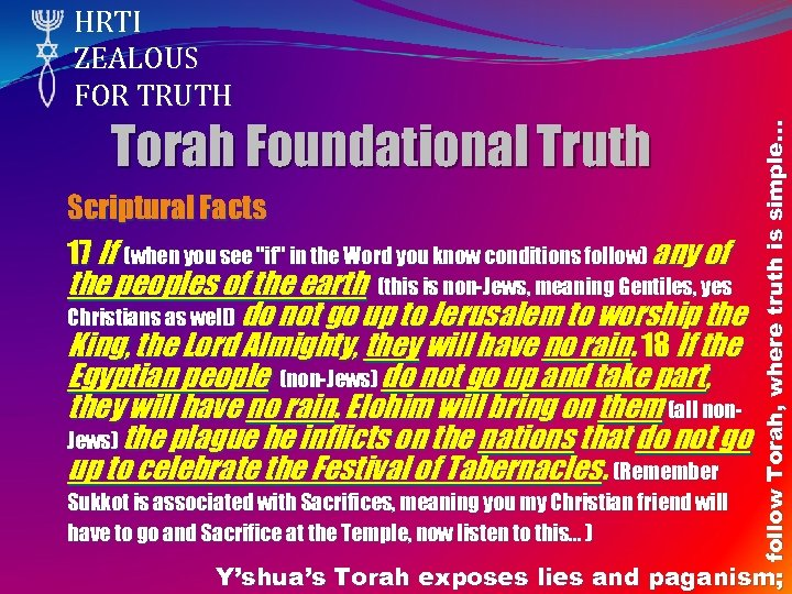 Torah Foundational Truth Scriptural Facts 17 If (when you see