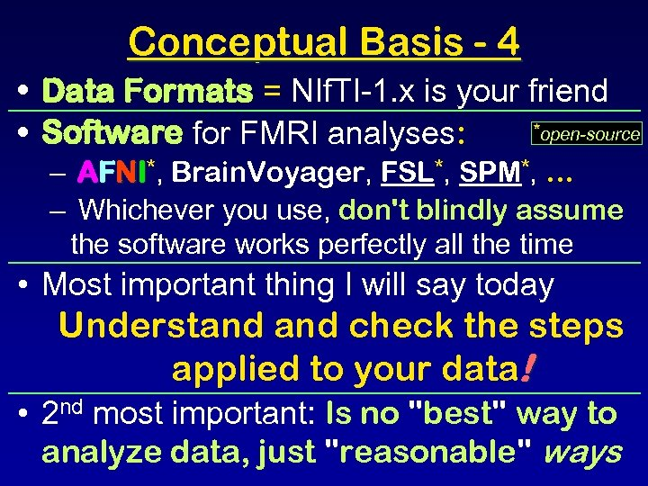 Conceptual Basis - 4 • Data Formats = NIf. TI-1. x is your friend