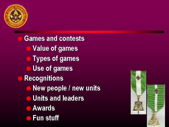 l Games and contests l Value of games l Types of games l Use
