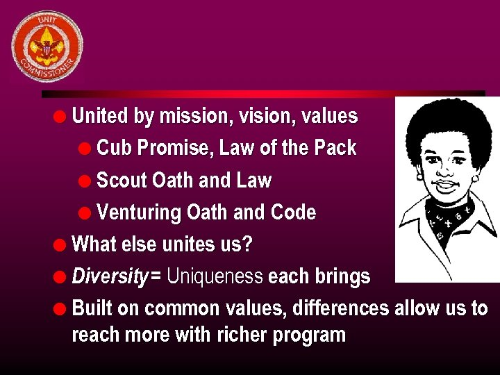 l United by mission, vision, values l Cub Promise, Law of the Pack l