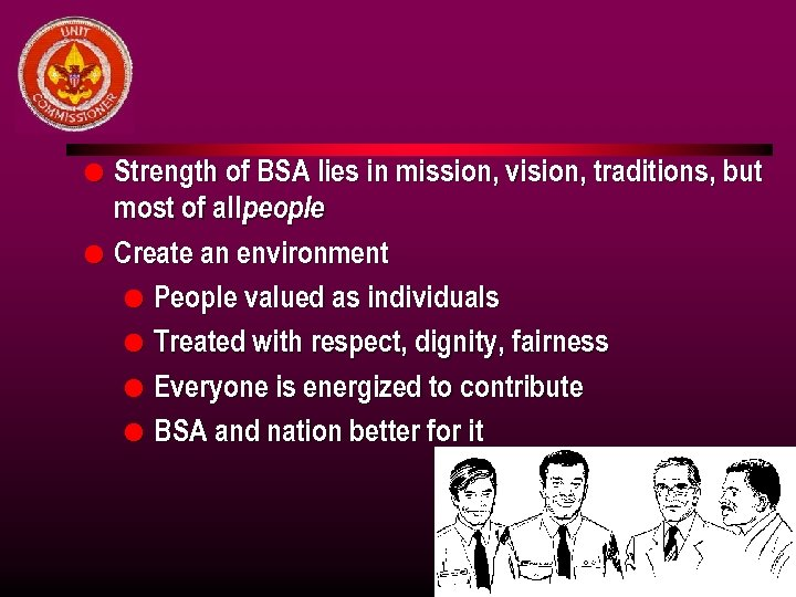 l l Strength of BSA lies in mission, vision, traditions, but most of all