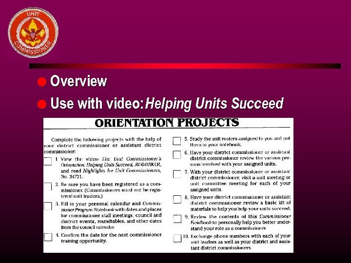 l Overview l Use with video: Helping Units Succeed
