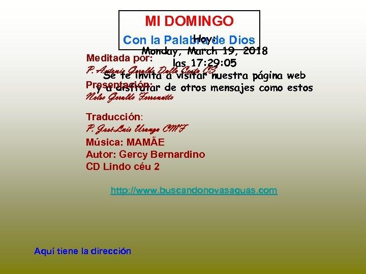 MI DOMINGO Hoy: Con la Palabra de Dios Monday, March 19, 2018 Meditada por: