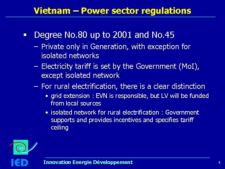 Vietnam – Power sector regulations § Degree No. 80 up to 2001 and No.