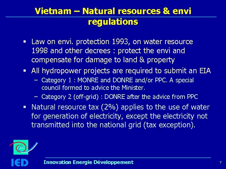 Vietnam – Natural resources & envi regulations § Law on envi. protection 1993, on