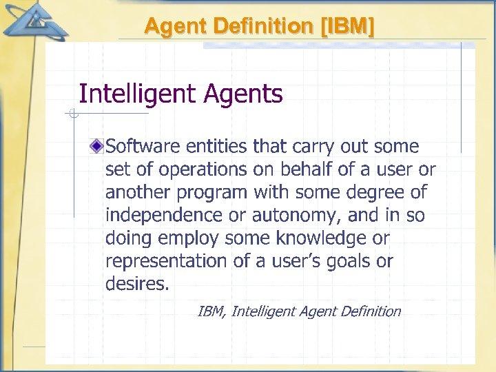 Agent Definition [IBM]