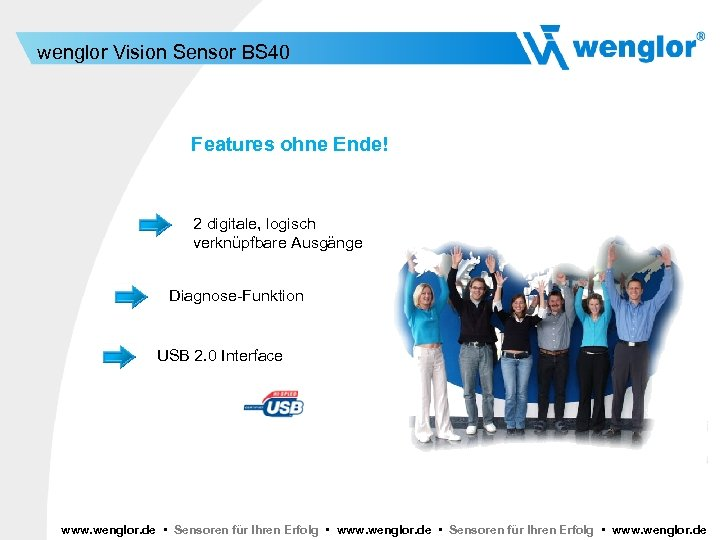 wenglor Vision Sensor BS 40 Features ohne Ende! 2 digitale, logisch verknüpfbare Ausgänge Diagnose-Funktion