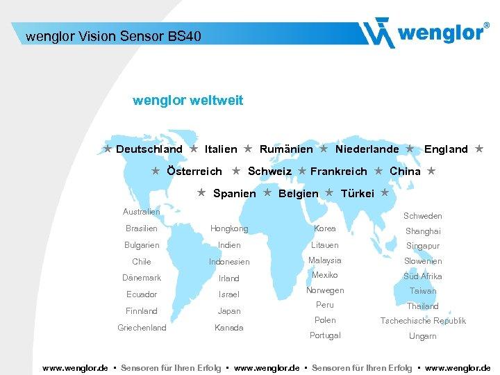 wenglor Vision Sensor BS 40 wenglor weltweit Deutschland Italien Rumänien Niederlande England Österreich Schweiz
