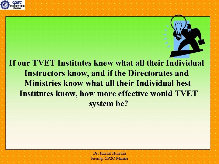If our TVET Institutes knew what all their Individual Instructors know, and if the