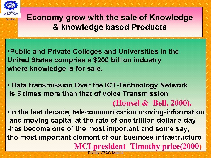 ISO 9001: 2008 Certified Economy grow with the sale of Knowledge & knowledge based