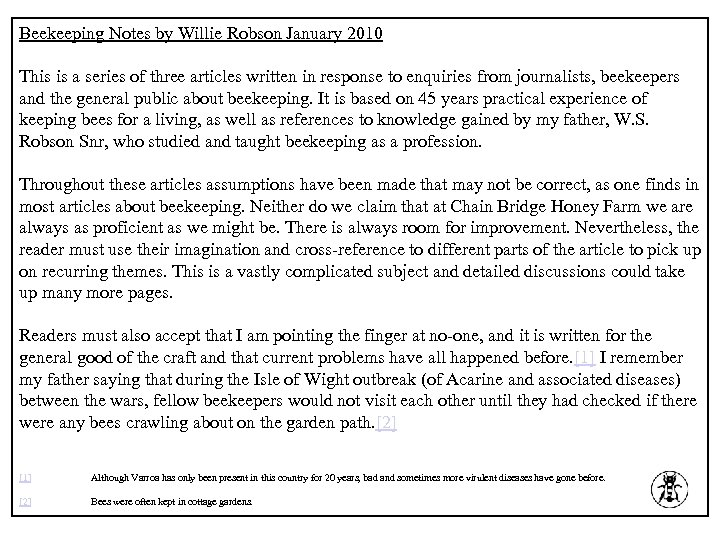 Beekeeping Notes by Willie Robson January 2010 This is a series of three articles